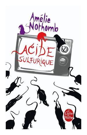 Acide Sulfurique - Amélie NOTHOMB