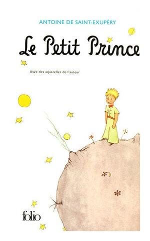 Le Petit Prince - Antoine de SAINT-EXUPERY