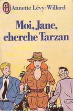 Moi Jane cherche Tarzan