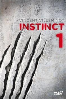 Instinct 1 by Vincent Villeminot