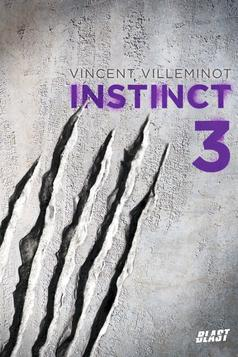 Instinct 3 by Vincent Villeminot
