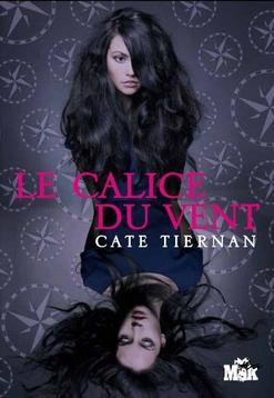 Le Calice du Vent by Cate Tiernan