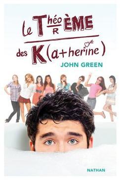 Le Théorème des Katherine by John Green