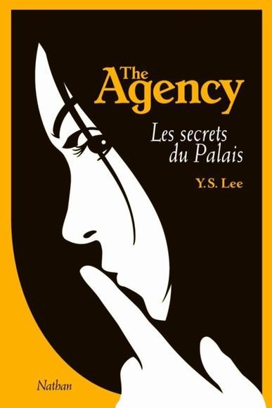 The Agency: Les secrest du Palais by Y.S.Lee