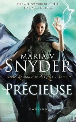 Précieuse by Maria.V.Snyder
