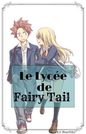 School fic 1: le lycée de Fairy Tail.