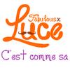 Luce - C'est Comme ça