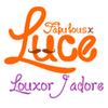 Luce - Louxor, j'adore