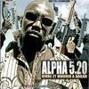Alpha 5 20 - shone malik bledoss la bicrave est dans ma tete