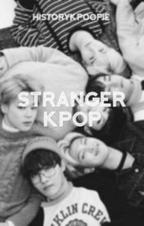 Stranger Kpop