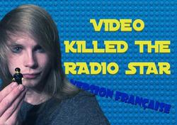 """Video Killed the Radio Star"" (VF)"