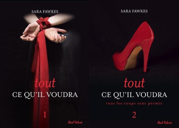 Chronique : Tout Ce Qu'il Voudra - Tome 1 et 2 de Sara Fawkes
