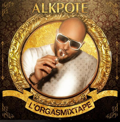 ALKPOTE  | L'ORGASMIXTAPE | Disponible !