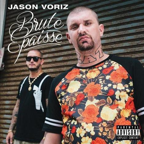 "JASON VORIZ ""BRUTE EPAISSE"" 