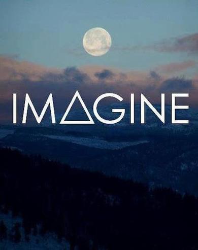 « Imaginez qu'il n'y a pas de paradis, c'est facile si vous essayez. Aucun enfer au-dessous de nous, au-dessus de nous seulement le ciel. Imaginez tous les gens, vivant pour aujourd'hui.»