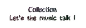 "Habillage n°69 [Libre-Service ~ Collection ""Let the Music Talk!""]"