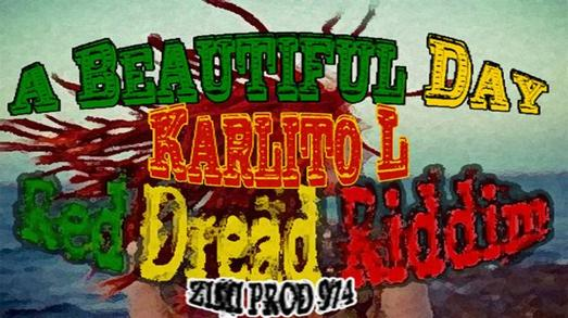 Karlito L - A Beautiful Day Prod by ZimiProd974 (2012)