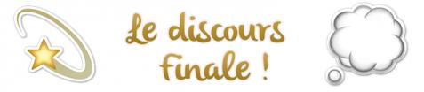 • Activité Finale - Le Discours de Fin •