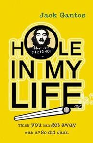 Dan bought the rights to 'Hole in my Life' by Jack Gantos