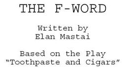 Dan utters 'the F word'
