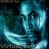 Virtual Life - Dj-MiKe'El Anj0