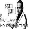 Hold My Fantasma - Dj-MiKe'El Anj0 Ft Sean Paul (Hold My Hand Reggaeton Remix)