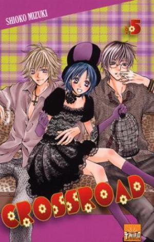 Manga Crossroad Genre : Shojo[Comédie, Ecole et Romance]