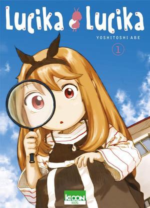 Manga  Lucika Lucika Genre : Shonen [Comédie et Tranche de vie]