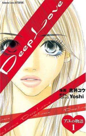 Manga Deep love - Ayu no monogatari Genre : Josei[Drame et Mature]