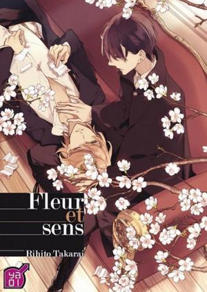 One Shot Fleur et Sens Genre : Yaoi [Drame, Romance et Tranche de vie]