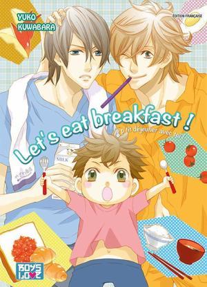 One Shot Let's Eat Breakfast !  Genre : Yaoi[Romance et Comédie]