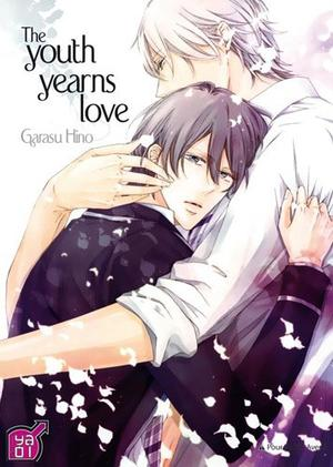 One Shot The Youth yearns love Genre : Yaoi[Romance, Drame, Tranche de vie et Ecole]