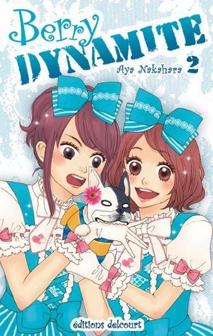 Manga Berry Dynamite Genre : Shojo[Comédie et Musique]