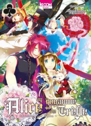 Manga Alice au Royaume de Trèfle  Genre : Josei[Romance, Drame, Comédie et Harem]