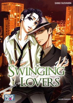 One Shot Swinging Lovers Genre : Yaoi[Romance et Musique]