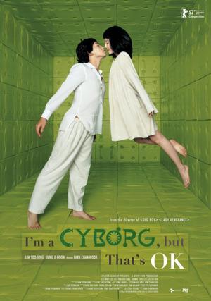 Film : Coréen I'm a Cyborg But That's Ok 105 minutes[Romance et Comédie]