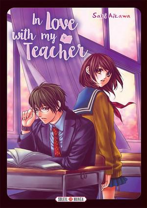 One Shot In Love with my Teacher  Genre : Shojo [Romance, Comédie et Ecole]