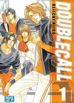 Manga Double Call Genre : Yaoi[Romance, Drame etSport]