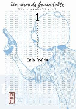 Manga Un monde formidable Genre : Seinen[Tranche de vie, Drame et Social]