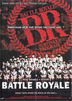 Film : Japonais Battle Royale  114 minutes [Romance, Drame et Ecole]