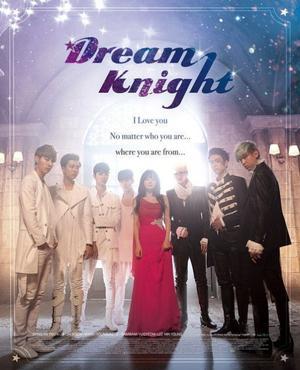 Web-Drama : Coréen Dream Knight 12 épisodes[Fantastique, Romance, Musique, Ecole et Comédie]