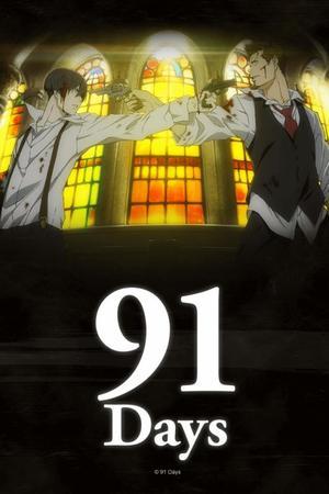Anime  91 Days Genre : Seinen[Drame, Action, Mystère, Thriller et Psycologique]