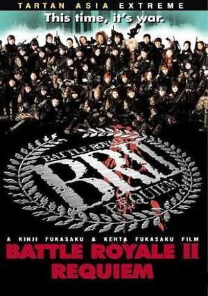Film : Japonais Battle Royale II  134 minutes[Horreur et Drame]