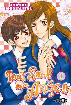 Manga Tout sauf un Ange !!  Genre : Shojo[Romance et Comédie]