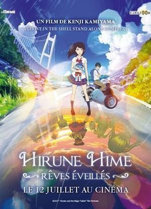 Film d'animation Hirune Hime, Rêves éveillés 110 minutes [Fantastique et Drame]