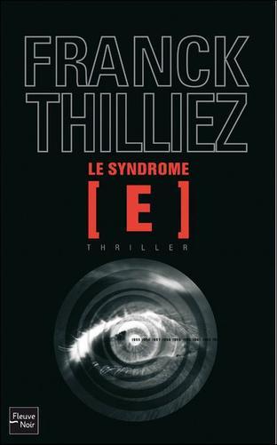 Le syndrome E -> Franck Thilliez