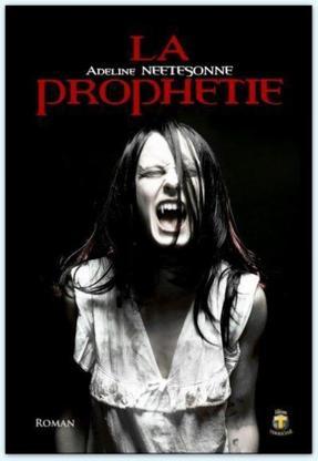 La Prophétie  -> Adeline Neetesonne