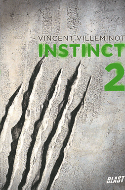 Instinct t2 -> Vincent Villeminot