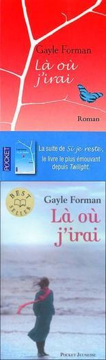 Là où j'irai -> Gayle Forman