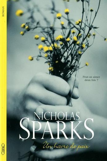 Un havre de paix -> Nicholas Sparks